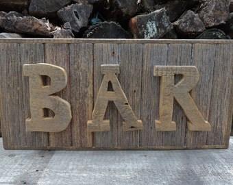 Rustic Bar Sign - Barn Wood Bar Sign - Wedding Sign - (26 x 12 x 2) - Handmade - Rusticbilt - Barn Wood Sign - Rustic Sign