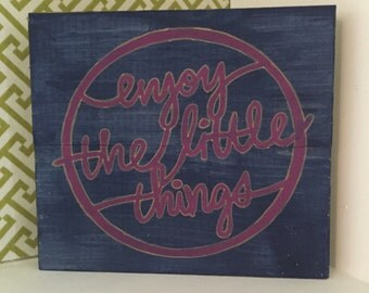 """Enjoy the Little Things wooden sign - hand painted - 8""""x7"""""""