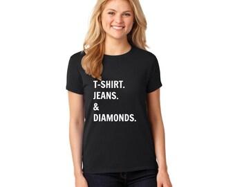 t-shirts, jeans & diamonds