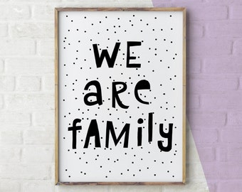 We Are Family Print, Family Typography Print, Typography Wall Art Nursery, Typography Print Kids Room, Black and White Typography Print