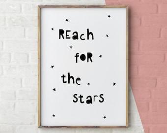 Reach for the stars, Kids room decor, nursery artwork, digital print, children wall art, girls room, playroom poster, black and white art