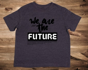 We are the Future- Jeremiah 29:11