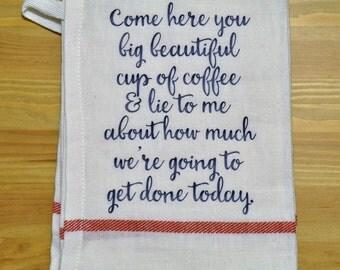 Funny Dish Towel - Coffee Dish Towel - kitchen decor - kitchen towel - gift idea - cotton dish towel