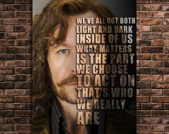 Sirius Black Quote Print Harry Potter Art Harry's Godfather