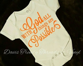 With God all things are possible onesie or shirt-miracle-miracle baby-ivf-ivf baby onesie