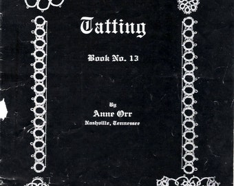 Anne Orr Tatting Book No.13