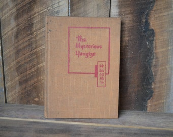 The Mysterious Yangtze; By Geo Parker; 1937; First Edition; Signed Book