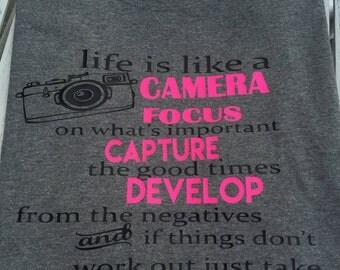 Life is like a Camera Shirt