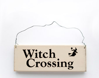 Wood Sign Saying Witch Crossing. Halloween Decor