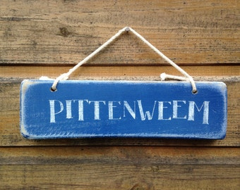 PITTENWEEM. Hand painted sign.