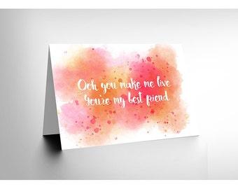 Best Friend Card - Queen Lyrics Friendship You Make Me Live Blank Card CL1956