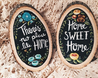 There's no place like home, Home Sweet Home Floral Chalk Board Signs