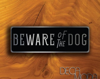 BEWARE Of DOG SIGN, Beware of Dog, Dog Sign, Gate Sign, Dog in Yard, Beware of the dogs sign, Outdoor beware of dog sign, outdoor gate sign