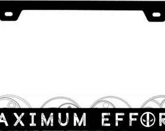 Maximum Effort License Plate Frame