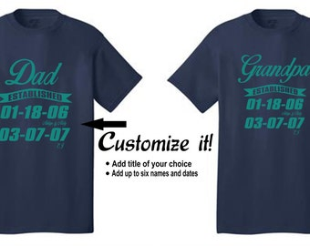 Custom Established Dad or Grandpa Tee-Father's Day Gift