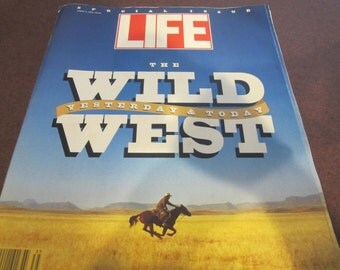 The Wild West LIFE Magazine, cowboys, American Frontier, Old West, settling the West, frontier life, LIFE special issue, 1993 LIFE