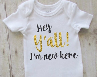 Christmas gift for baby - country baby girl clothes - hey yall im new here - black with gold glitter baby shirt - baby shower gift ideas