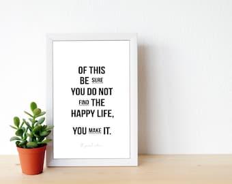 Make Your Happy Life - Motivational Print - Inspiration - Home Decor - Printable