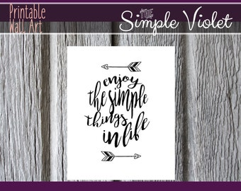 Enjoy the Simple Things Printable Wall Art, 8x10 printable, Instant Download