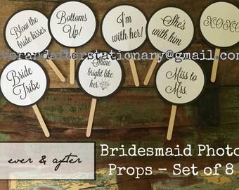 Bridesmaid Photo Props - Set of 8