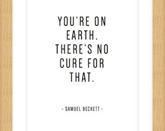 Fine Art Printed Samuel Beckett Quote