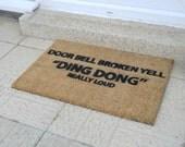Doorbell Broken funny doormat - 60x40cm - Novelty - Gift