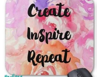 Create Inspire Repeat Mousepad