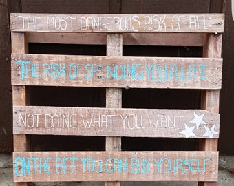 No Regrets Pallet Sign
