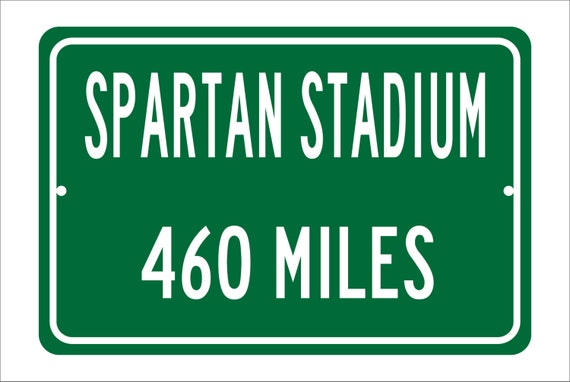Custom College Highway Distance Sign to Spartan Stadium | Home of the Michigan State Spartans | Personalized Distance to Spartan Stadium |
