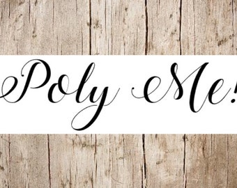 Poly Me! - Polyurethane your piece