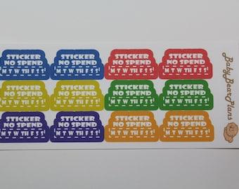 No spend sticker
