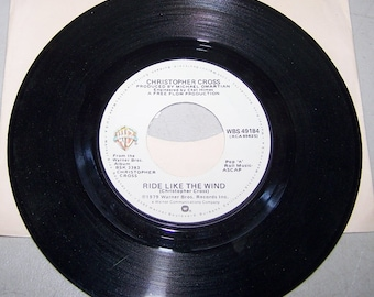 "1980's Hit 45 rpm Record By Christopher Cross, ""Ride Like The Wind"""