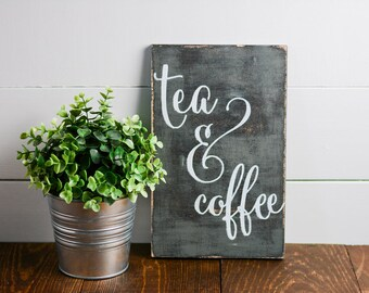 Coffee and Tea Sign, Tea, coffee, Wooden signs, Coffee Bar, Shelf Decor, Rustic sign, Kitchen sign,Tea,Coffee, cafe sign, but first coffee
