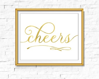 Gold Foil Calligraphy Cheers Sign | DIY PRINTABLE Instant Download | Wedding Ceremony Reception Sign | Gold Foil Calligraphy | Party Print