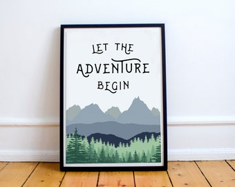 Let The Adventure Begin - Print