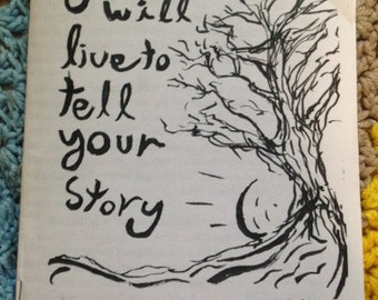 You Will Live To Tell Your Story (mountain goats fanzine)