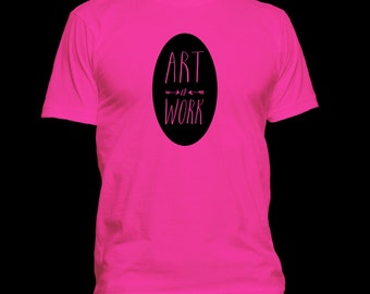 Art is Work T-Shirt - Milton Glaser Inspirational Quote