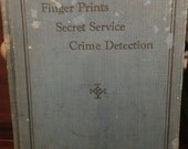 Vintage 1930 Finger Prints Secret Service Crime Detection book by T.G Cooke. Old Books