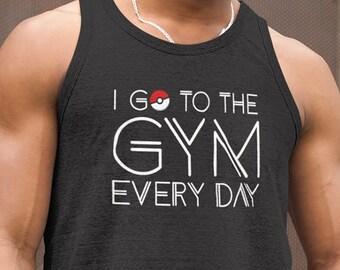 Pokemon Tank Top. I Go To The Gym Every Day Pokemon Shirt. Pokemon Clothing. Pokemon Go Gift. Funny Christmas Shirt. Pokeball Birthday Gift.