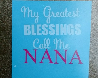 Nana Monogram/Nana Decal/Nana Sticker/YETI Cup Decal/Quotes about Nana/Grandma Decal/PawPaw Decal/Mom Decal/Dad Decal/Aunt Decal