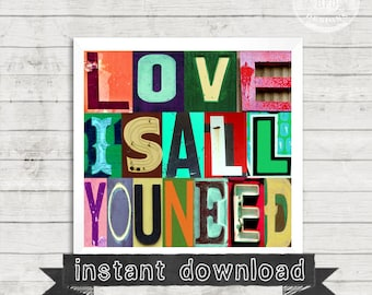DIY PRINTABLE. Love Is All You Need, Color Print, Alphabet Photography, Words, Love Letters, Vintage Letters, Photography, Instant Download