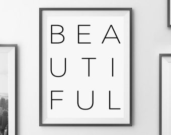 BEAUTIFUL PRINTABLE | Word Art | Nursery Print Print | Black and White | Typography Wall Art | Minimalist Print