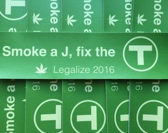 Smoke a J, Fix the T Bumper Sticker