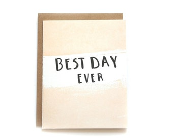 Best Day Ever Letterpress Card