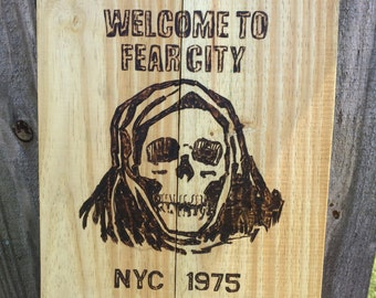 "Hand made ""welcome to fear city"""