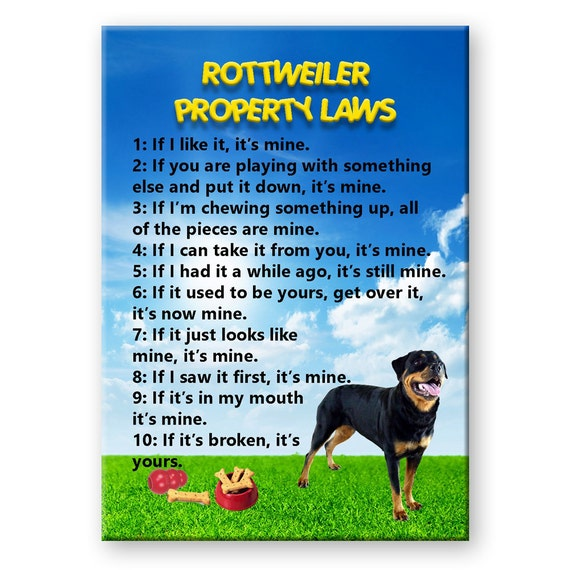 Rottweiler Property Laws Fridge Magnet No 2