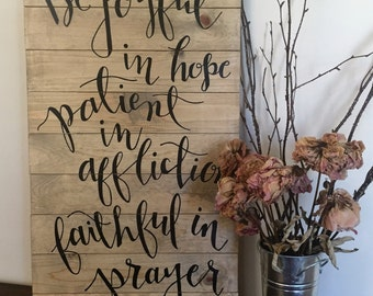 Be Joyful in Hope Scripture Sign