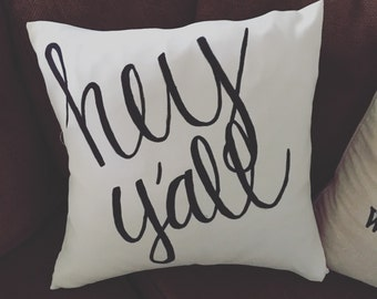 18x18 Hey y'all pillow cover