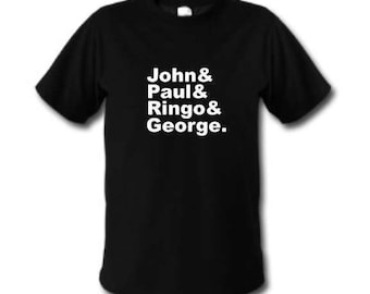 John and Paul and Ringo and George T Shirt