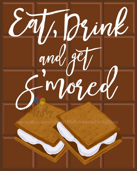 Eat Drink And Get S'mored Sign